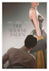 Plakat_Film_ Der_seidene_Faden